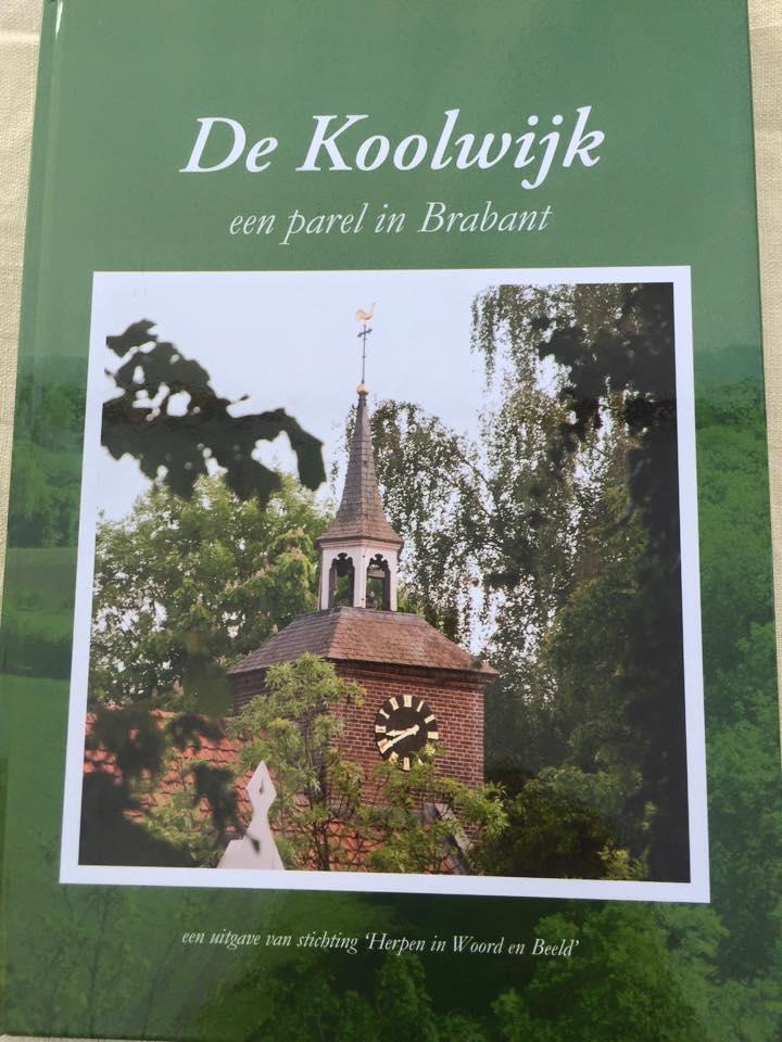 Uitgave boek: Koolwijk een parel in Brabant uitgegeven.